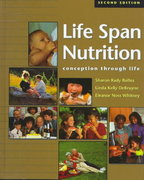 Life Span Nutrition 2nd edition 9780534538347 0534538347