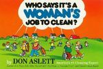 Who Says It's a Woman's Job to Clean? 0 9780898792157 0898792150