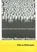 Thinking Through Cinema 1st edition 9781405154116 140515411X