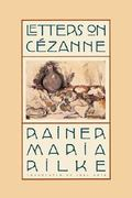 Letters on Cézanne 2nd edition 9780865476394 086547639X