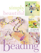 Simply Beautiful Beading 2nd edition 9781581805635 1581805632