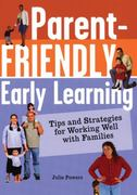 Parent-Friendly Early Learning 1st Edition 9781929610624 1929610629