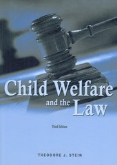 Child Welfare and the Law 3rd edition 9781587600425 1587600420