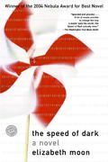The Speed of Dark 1st Edition 9780345447548 0345447549