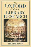 The Oxford Guide to Library Research 1st edition 9780195123135 0195123131