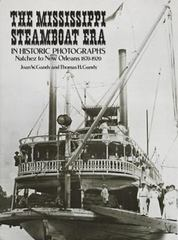 The Mississippi Steamboat Era in Historic Photographs 0 9780486252605 0486252604