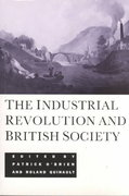 The Industrial Revolution and British Society 1st Edition 9780521437448 052143744X