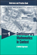 Contemporary Mathematics in Context: A Unified Approach, Course 1, Reference and Practice Book 1st edition 9781570394409 1570394407