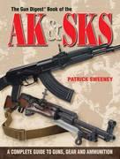 The Gun Digest Book of the AK and SKS 0 9780896896789 0896896781