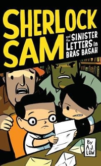 Sherlock Sam and the Sinister Letters in Bras Basah 1st Edition 9781449486143 1449486142