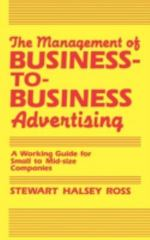 The Management of Business-to-Business Advertising 0 9780899301631 0899301630