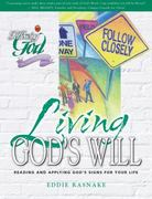 Living God's Will 0 9780899573090 0899573096