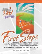 First Steps for the New Christian 0 9780899573113 0899573118