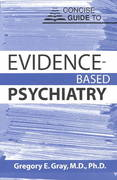 Concise Guide to Evidence-Based Psychiatry 1st Edition 9781585626960 1585626961