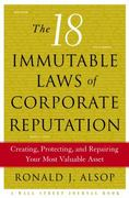 The 18 Immutable Laws of Corporate Reputation 0 9780743236706 074323670X