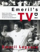 Emeril's TV Dinners 1st edition 9780688163785 0688163785