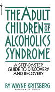 Adult Children of Alcoholics Syndrome 1st Edition 9780553272796 0553272799