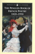 The Penguin Book of French Poetry 1st Edition 9780140423853 0140423850