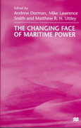 The Changing Face of Maritime Power 0 9780312220372 0312220375