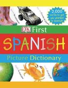 DK First Picture Dictionary: Spanish 1st Edition 9780756613709 0756613701