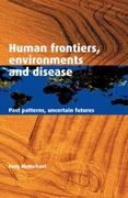 Human Frontiers, Environments and Disease 1st edition 9780521004947 0521004942
