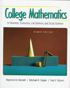 College Mathematics for Business, Economics, Life Sciences and Social Sciences 8th edition 9780130797681 0130797685