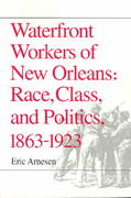 Waterfront Workers of New Orleans 0 9780252063770 0252063775