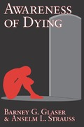 Awareness of Dying 1st edition 9780202307633 0202307638