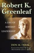 Robert K. Greenleaf 1st Edition 9781605097169 1605097160