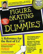 Figure Skating For Dummies 1st edition 9780764550843 0764550845