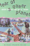 Fear Of A Queer Planet 0 9780816623341 0816623341