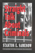 Straight Talk about Criminals 0 9780765703408 0765703408