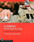 Climbing - From Gym to Crag 0 9780898866827 0898866820