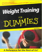 Weight Training For Dummies 2nd edition 9780764551680 076455168X
