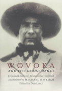 Wovoka and the Ghost Dance (Expanded Edition) 2nd edition 9780803273085 0803273088