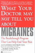 What Doctor May Not Tell You about Migraines 0 9780446678261 0446678260