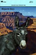 Brighty of the Grand Canyon 2nd edition 9780689714856 0689714858