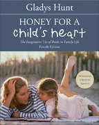 Honey for a Child's Heart 4th edition 9780310242468 0310242460