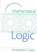 A Friendly Introduction to Mathematical Logic 0 9780130107053 0130107050