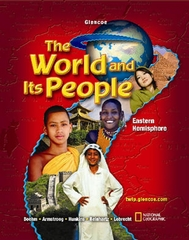 The World and Its People: Eastern Hemisphere, Student Edition 1st edition 9780078654725 0078654726