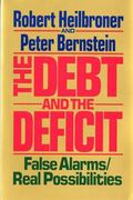 The Debt and the Deficit 1st Edition 9780393306118 0393306119