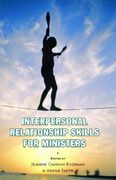 Interpersonal Relationship Skills for Ministers 1st Edition 9781589802483 1589802489
