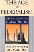 The Age of Federalism 1st Edition 9780199770564 0199770565