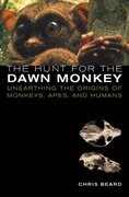 The Hunt for the Dawn Monkey 1st Edition 9780520940253 0520940253