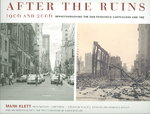 After the Ruins, 1906 and 2006 1st edition 9780520245563 0520245563