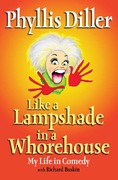 Like a Lampshade in a Whorehouse 1st Edition 9781585424764 1585424765