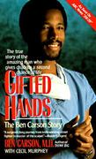 Gifted Hands 1st Edition 9780061042539 0061042536