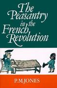 The Peasantry in the French Revolution 0 9780521337168 052133716X