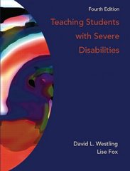 Teaching Students with Severe Disabilities 4th Edition 9780132414449 0132414449