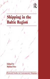 Shipping in the Baltic Region 1st Edition 9781351900232 1351900234
